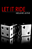 Let it Ride (Casino Nights Book 1)