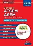 Concours ATSEM et ASEM - Catégorie C - Épreuves écrites et orales - L'essentiel en 60 fiches - Concours 2018-2019