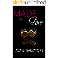Made by Love (A Saga Andretti Livro 3)