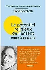 Le potentiel religieux de l'enfant (de 3 à 6 ans): Pédagogie religieuse Maria Montessori Capa comum