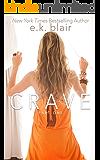 Crave, Part One (The Crave Duet Book 1)