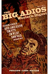 The Big Adios Western Digest (Fall 2014) Kindle Edition