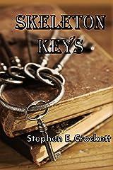 Skeleton Keys Paperback