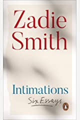 Intimations: Six Essays Kindle Edition