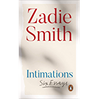 Intimations: Six Essays (English Edition)
