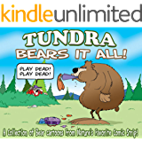 TUNDRA: Bears it All: A Collection of Bear Cartoons from Nature's Favorite Comic Strip!