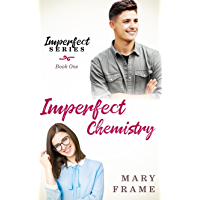 Imperfect Chemistry (Imperfect Series Book 1) (English Edition)