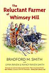 The Reluctant Farmer of Whimsey Hill Paperback
