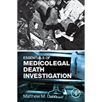 Essentials of Medicolegal Death Investigation
