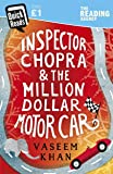 Inspector Chopra and the Million-Dollar Motor Car: A Baby Ganesh Agency short story (Quick Reads 2018)