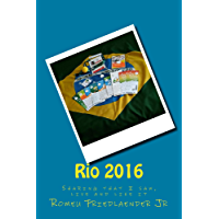 Rio 2016: Sharing that I saw, live and like it (English Edition)