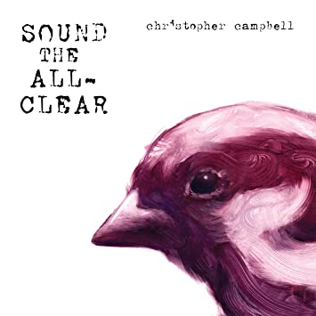Christopher Campbell - Sound The All-Clear - Amazon.com Music