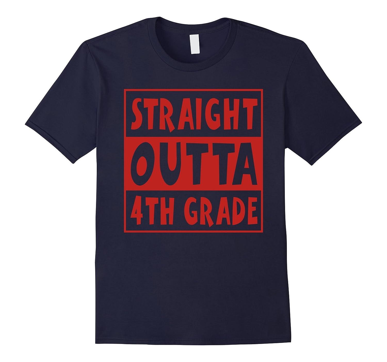 STRAIGHT OUTTA 4TH GRADE T-Shirt Funny GRADE-Vaci