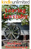 Leaving Lavender: A Time Travel Romance (Lavender, Texas Series Book 3)