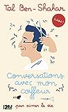 Conversations avec mon coiffeur (EVOL DEV'T PERS) (French Edition)