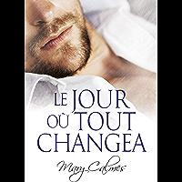 Le jour où tout changea (French Edition)
