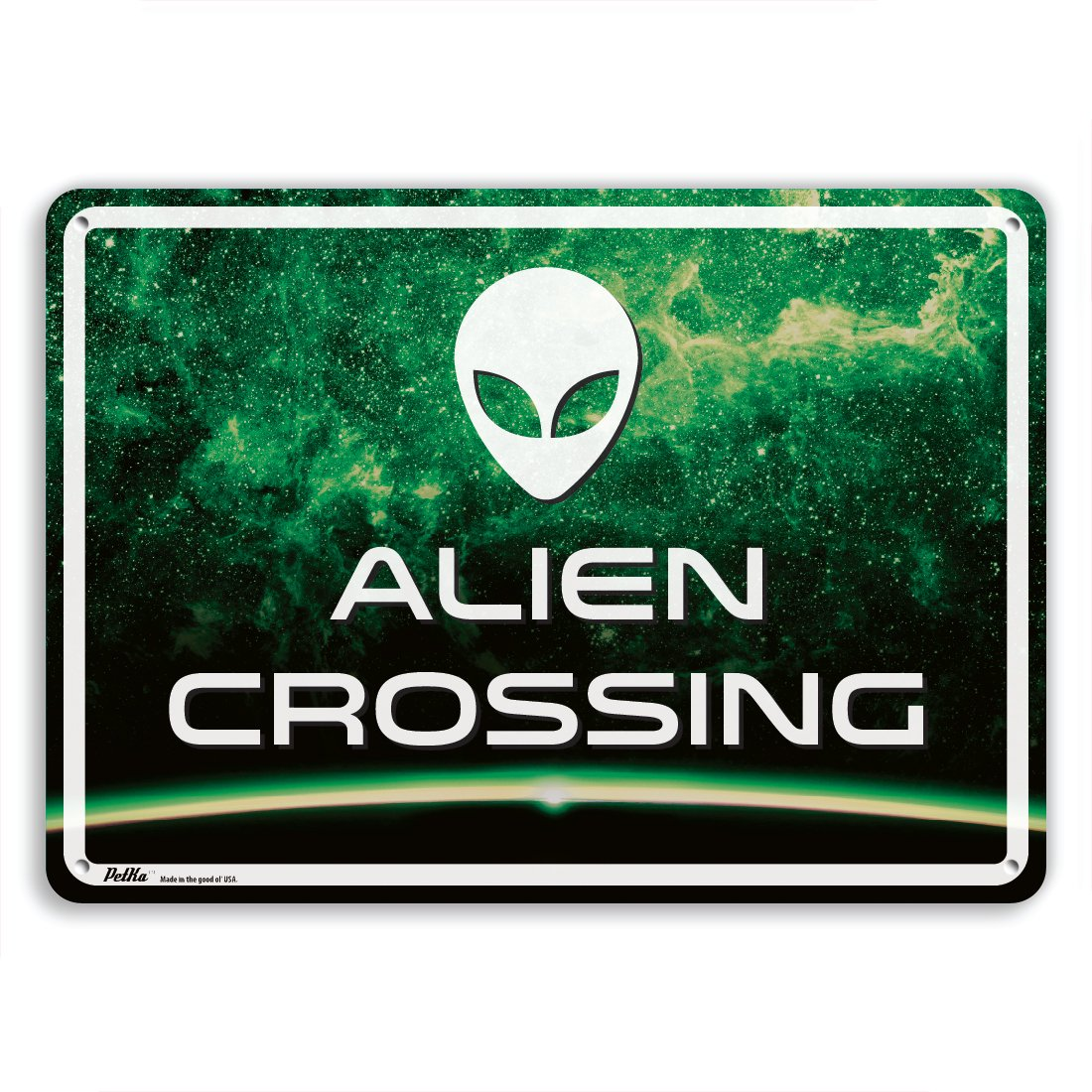 White Text with Green Background PetKa Signs and Graphics PKAL-0028-NA/_14x10Alien crossing Aluminum Sign 14 x 10