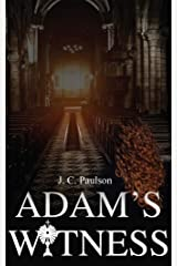 Adam's Witness: A Thrilling Mystery, Crime and Romance Novel (Adam and Grace Book 1) Kindle Edition