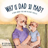 Why is Dad So Mad?