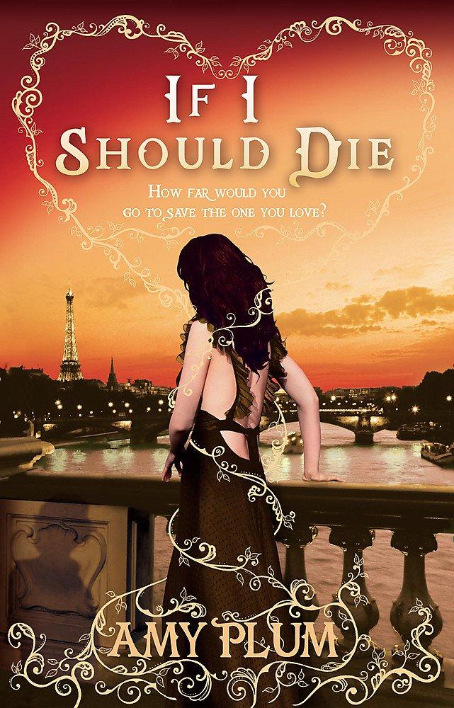 If I Should Die: Number 3 in series (Die for Me, Band 3)