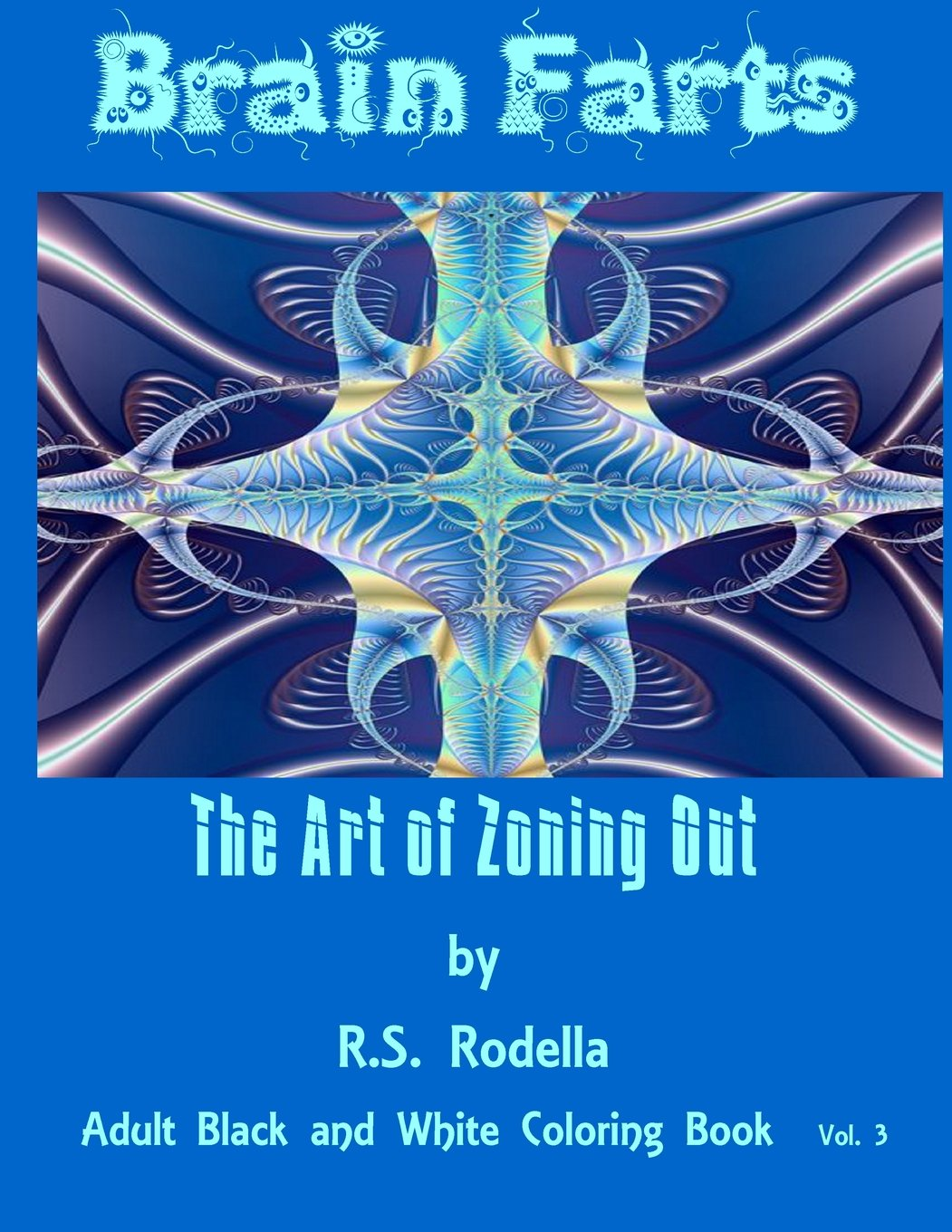 Download Brain Farts: The Art of Zoning Out (Black and White) (Volume 3) pdf epub