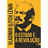 O Estado e a revolução: doutrina do marxismo sobre o Estado e as tarefas do proletariado na Revolução