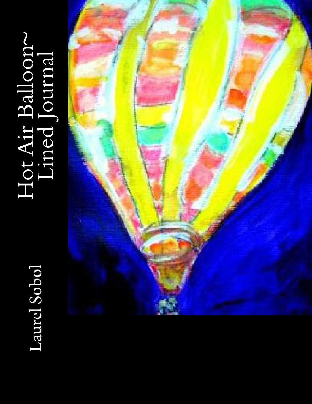 Download Hot Air Balloon~ Lined Journal (Fine Art Rainbow Journal Collection~ Soli Deo Gloria) PDF
