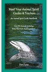 Meet Your Animal Spirit Guides & Teachers: An Animal Spirit Guide Handbook Paperback