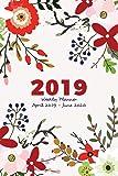 2019 Weekly Planner & Organizer April 2019 - June 2020: 15 Month Floral Agenda Calendar For Women