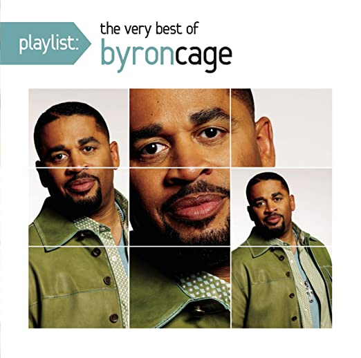 Bryon cage playlist the very best of byron cage amazon music stopboris Image collections
