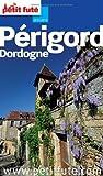 Petit Futé Périgord Dordogne