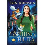 Spelling the Tea: The Vampire Tea Room Magical Mysteries