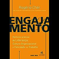 Engajamento: Melhores práticas de liderança, cultura organizacional e felicidade no trabalho: 2ª Edição