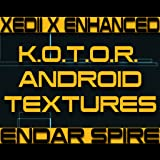 kotor app game - Endar Spire Android Texture Enhancement