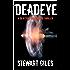 Deadeye: A detective Jason Smith thriller