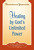 Healing by God's Unlimited Power - Booklet