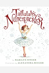 Tallulah's Nutcracker Kindle Edition