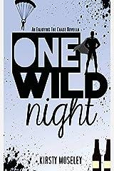One Wild Night: An Enjoying the Chase Novella Paperback