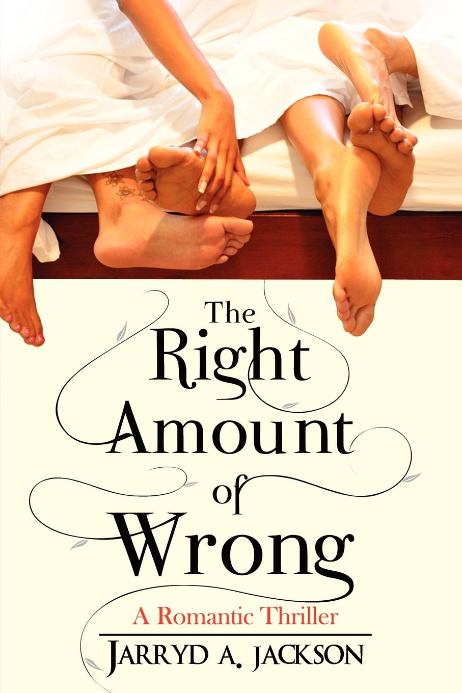 Download The Right Amount of Wrong: A Romantic Thriller PDF