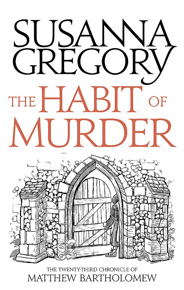 The Habit of Murder: The Twenty Third Chronicle of Matthew Bartholomew (Chronicles of Matthew Bartholomew, Band 23)