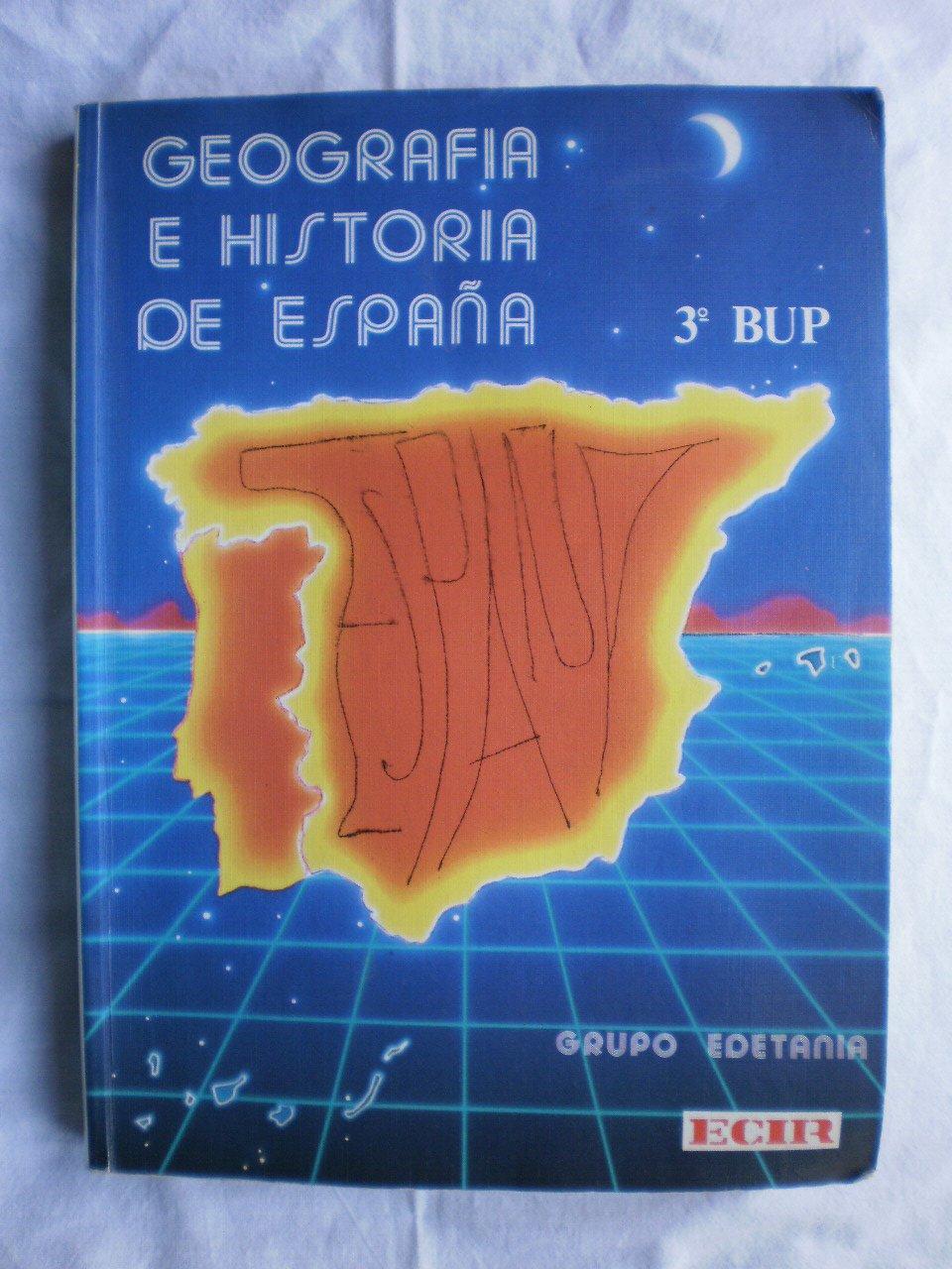 Geografia e historia de España y de los paises hispanicos, 3 bup ...