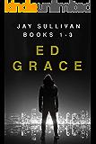 The Jay Sullivan Thriller Series: Books 1-3 (Jay Sullivan Thrillers Box Set Book 1)