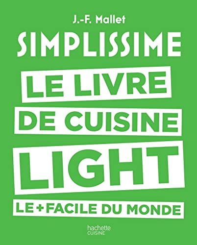 Simplissime Light, le livre de cuisine light le plus facile du monde