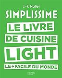 Simplissime - Light : Le livre de cuisine light le + facile du monde (Beaux Livres Cuisine)