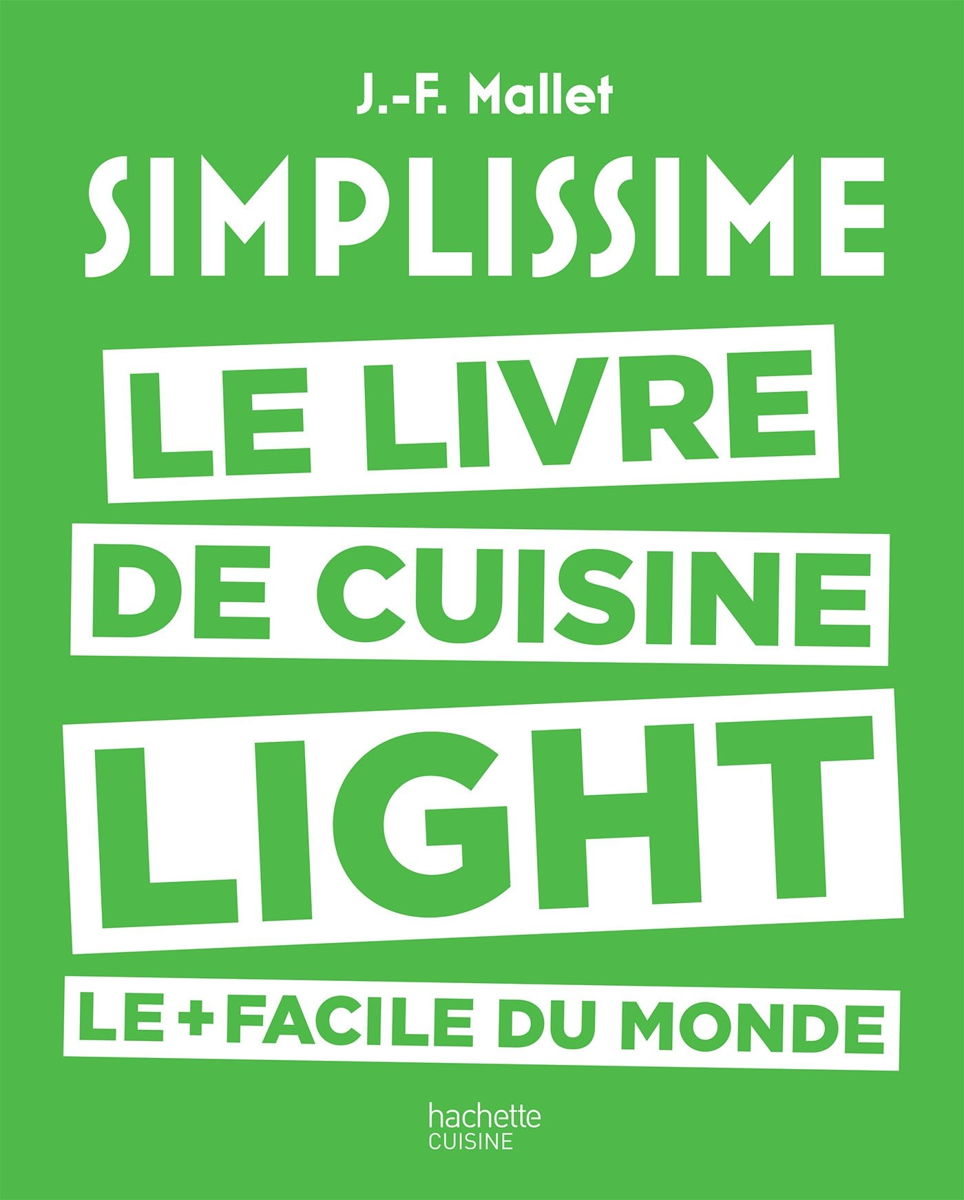 Simplissime Light Le Livre De Cuisine Light Le Facile Du Monde