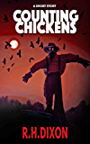 Counting Chickens (A Short Story)