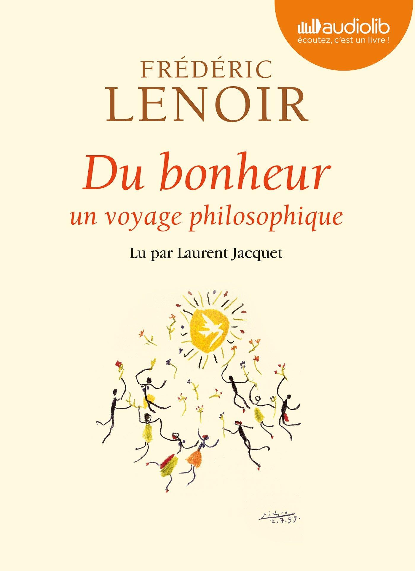 [EBOOKS AUDIO] FRÉDÉRIC LENOIR Du bonheur [mp3 256 kbps]