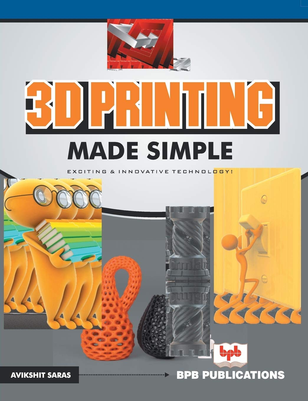 3D Printing Made Simple