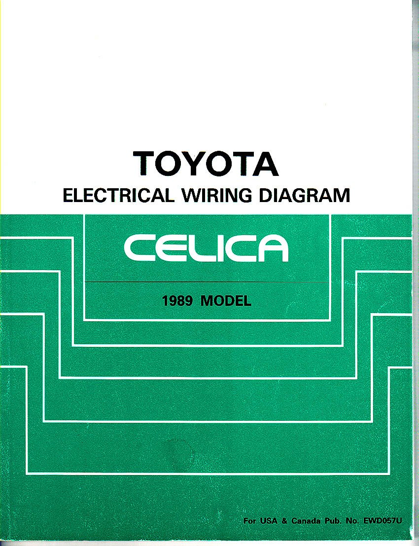 Toyota Electrical Wiring Diagram Celica 1989 Model No Ewd057u Usa Colors Motor Corporation Books