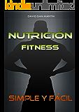 Nutricion Fitness: Simple y fácil